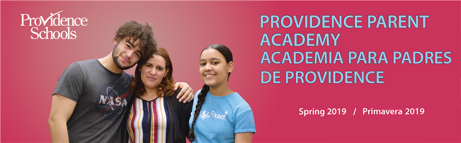 Providence Parent Academy Spring 2019 Workshops