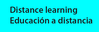 Distance learning / Educación a distancia